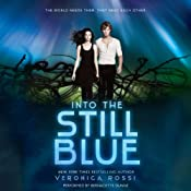 Into the Still Blue: Under the Never Sky | Veronica Rossi