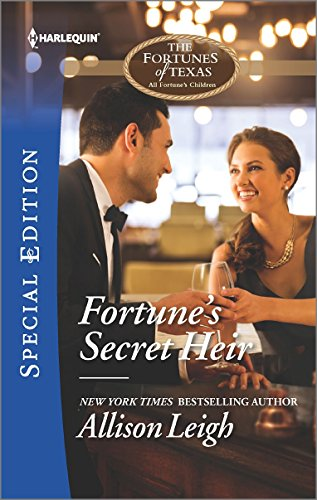 Fortune's Secret Heir (The Fortunes of Texas: All Fortune's Chi)