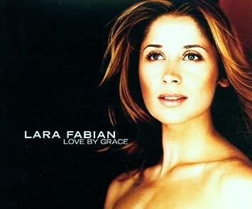 8acbabad0eb Lara Fabian - Love By Grace   Will Love Again   To Love Again - Amazon.com  Music