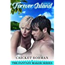 Forever Island (The Fantasy Maker Series Book 1)