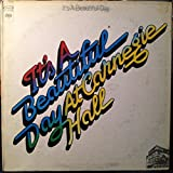 It's A Beautiful Day At Carnegie Hall vinyl record