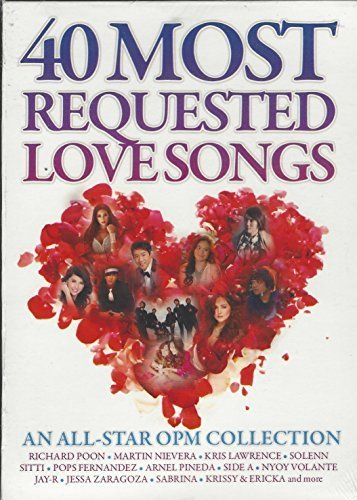 (40 MOST REQUESTED LOVE SONGS VOLUME 1- 2 CD COLLECTION (AN ALL-STAR OPM COLLECTION))