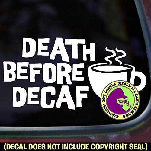 (DEATH BEFORE DECAF Funny Coffee Lover Vinyl Decal Sticker A)