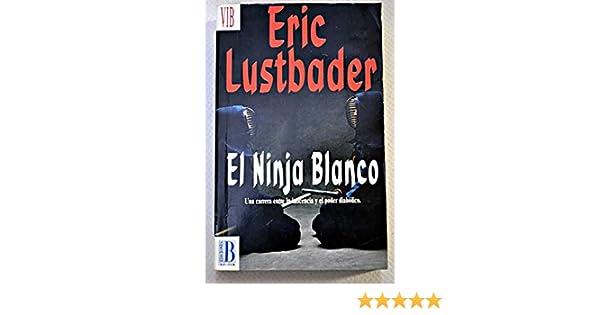 El ninja blanco: 9788440639189: Amazon.com: Books