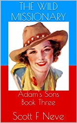 The Wild Missionary (Adam's Sons Book 3) (English Edition)