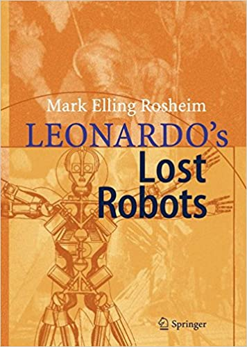 Leonardo S Lost Robots Mark Rosheim 9780470851043 Amazon Com Books