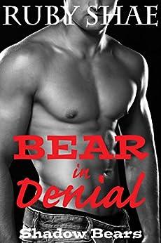Bear in Denial (Shadow Bears Book 3) by [Shae, Ruby]