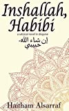 Front cover for the book Inshallah, Habibi by Haitham Alsarraf
