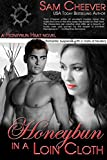 Honeybun in a Loin Cloth: Romantic Suspense with a Taste of Mystery (Honeybun Heat Book 5)