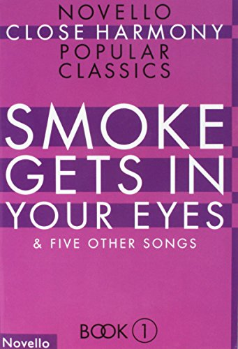 (NOVELLO CLOSE HARMONY BOOK 1: SMOKE GETS IN YOUR EYES - ATBARB)