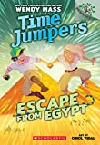 img - for Escape from Egypt: A Branches Book (Time Jumpers #2) book / textbook / text book
