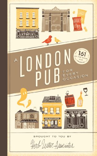 A London Pub for Every Occasion: 161 of the Usual and Unusual by Herb Lester Associates Limited