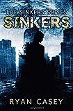 Sinkers, Ryan Casey, 1499718365