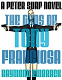 img - for The Guns of Tony Franciosa: A Peter Surf Novel book / textbook / text book