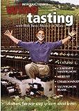Introduction to Wine Tasting : Volume 1