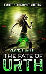 Planet Urth: The Fate of Urth (Book 5) (Planet Urth Series)
