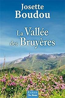 La vallée des Bruyères, Boudou, Josette