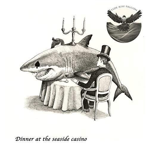 (Dinner at the Seaside Casino)