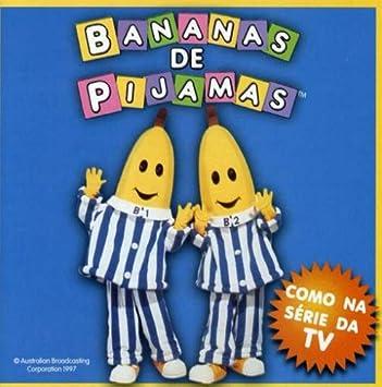 1-Bananas De Pijamas