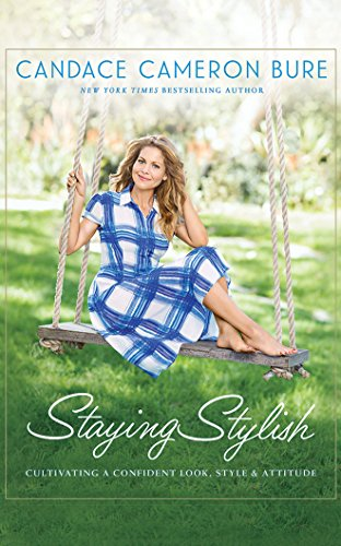 Staying Stylish: Cultivating a Confident Look, Style, and Attitude by Zondervan on Brilliance Audio