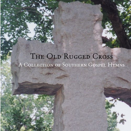 Gospel Hymns Southern (Will The Circle Be Unbroken)