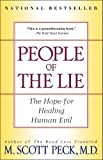 People of the Lie: The Hope for Healing Human Evil (Edition 2) by M. Scott Peck [Paperback(1998£©]