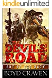 The Devil's Road: Devil Dog Book 2 (Out Of The Dark)
