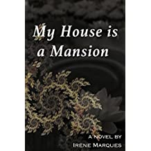 My House Is a Mansion