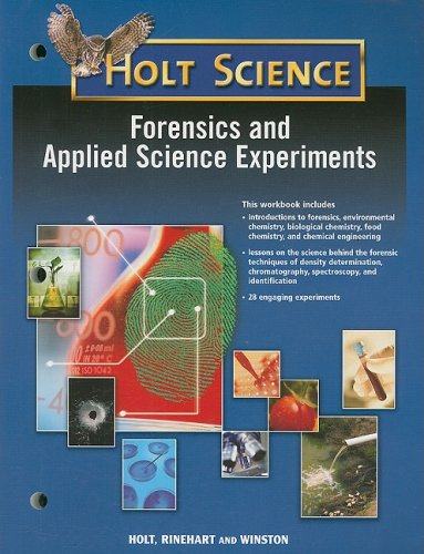 Holt McDougal Science: Forensics and Applied Science Experiments Student Guide