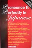 img - for Pronounce It Perfectly in Japanese by Charles Shiro Inouye (1994-09-01) book / textbook / text book