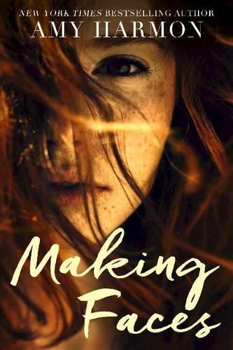Making Faces [Amy Harmon] (Tapa Blanda)