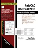 img - for AutoCAD Electrical 2013 for Electrical Control Designers book / textbook / text book