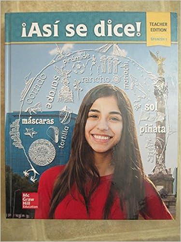 Asi Se Dice Spanish 1 Teacher Edition Conrad J Schmitt