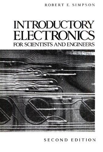 By Robert E. Simpson - Introductory Electronics for Scientists and Engineers: 2nd (second) Edition (Introductory Electronics For Scientists And Engineers 2nd Edition)