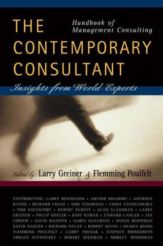 Handbook of Management Consulting: The Contemporary Consultant, Insights from World Experts