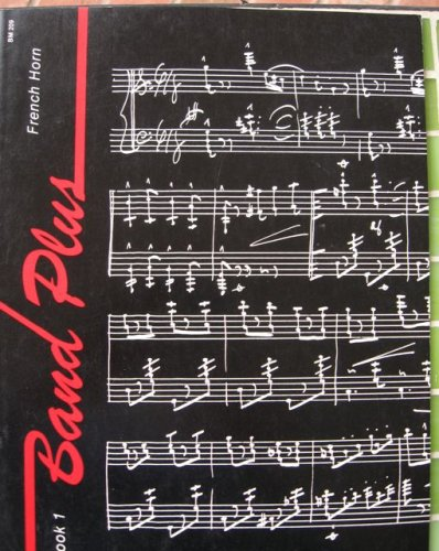 Band Plus Book 1 French Horn (BM 209)