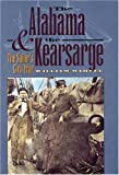 The Alabama and the Kearsarge, William Marvel, 0807858153