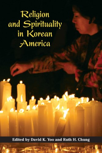 Religion and Spirituality in Korean America (Asian American Experience)