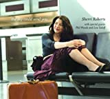 Sky Could Send You by Sherri Roberts (2006-02-06)