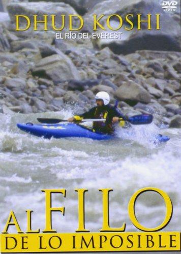 Al filo de lo imposible – dhud Koshi el rio del everest [DVD]
