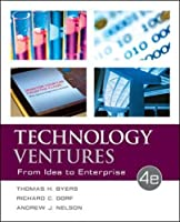 Technology Ventures: From Idea to Enterprise, 4th Edition Front Cover