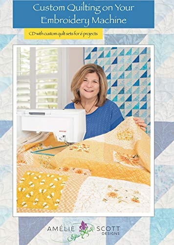 Amelie Scott Designs ASD236 Custom Quilting On Your Embroidery Machine Book, None