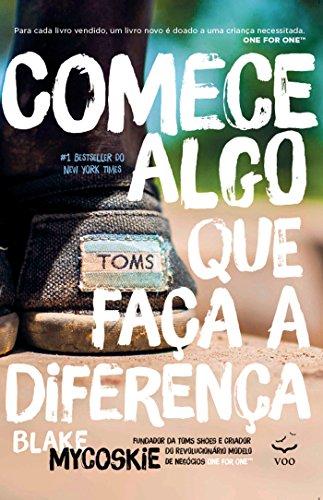 Comece Algo que Faça a Diferença (Portuguese Edition)