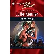 Moonstruck | Julie Kenner