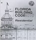 2010 Florida Building Code - Residential, International Code Council Staff, 1609831888