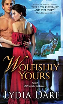 Wolfishly Yours (Westfield Wolves Book 5) by [Dare, Lydia]