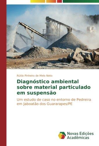 diagnostico-ambiental-sobre-material-particulado-em-suspensao-um-estudo-de-caso-no-entorno-de-pedrei