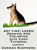 Art Time! Learn Drawing and Coloring with Video Tutorial Lessons German Shepherd