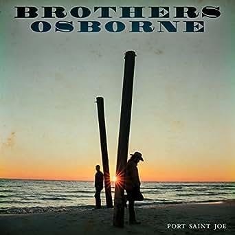 Port Saint Joe by Brothers Osborne on Amazon Music - Amazon com