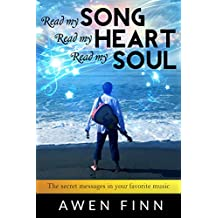 Read my SONG Read my HEART Read my SOUL: The secret messages in your favorite music